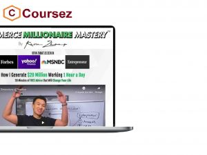 Kevin_Zhang_Ecommerce_Millionaire_Mastery_coursez.co