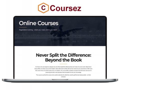 Chris Voss – Never Split the Difference Negotiation Course (Beyond the Book)