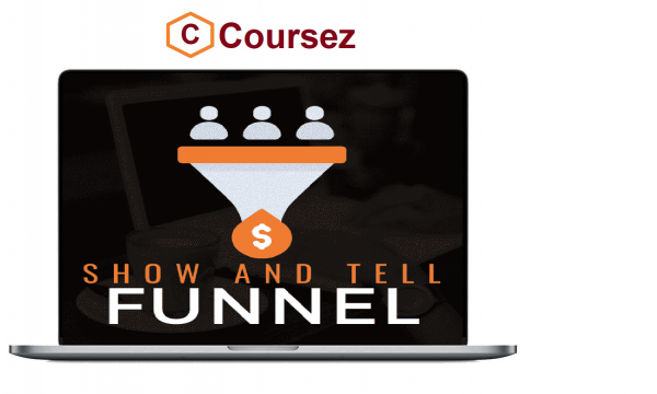 Ben_Adkins_-_Show_And_Tell_Funnel_Download_Course-1