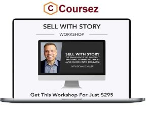 Donald Miller – Sell With Story