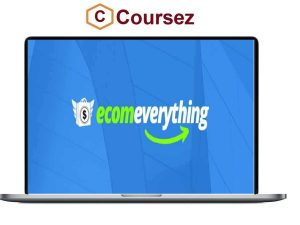 ECOM EVERYTHING – Ultimate Course On How To Make Money Online
