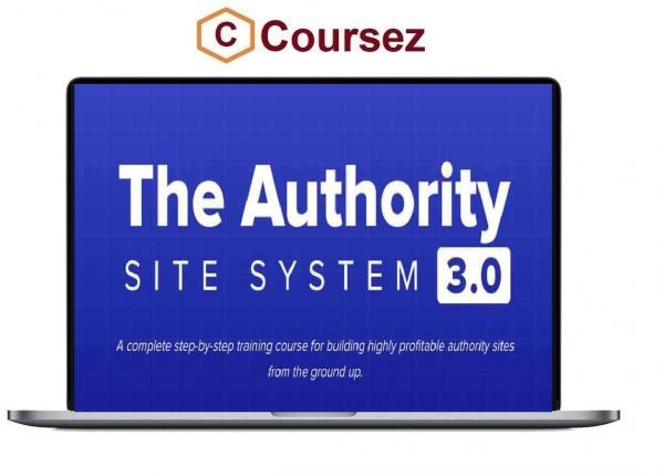 Gael Breton, Mark Webster – Authority Site System 3.0