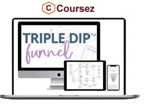 Monica Froese – Triple Dip Funnel