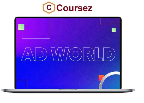 AdWorld Conference 2021, AdWorld Conference 2021 Course, Download AdWorld Conference 2021