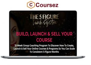 Laurie Burrows – 5 Figure Launch System
