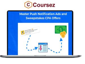 Nick Lenihan – Master Push Notification Ads and Sweepstakes CPA Offers