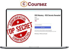 RSS Mastery, RSS Mastery - RSS Secrets Revealed, RSS Mastery - RSS Secrets Revealed Course, RSS Mastery - RSS Secrets Revealed Download, RSS Secrets Revealed