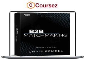 Chris Rempel – B2B Matchmaking-Special Report