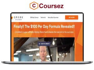 Robby Blanchard – Spark by Clickbank
